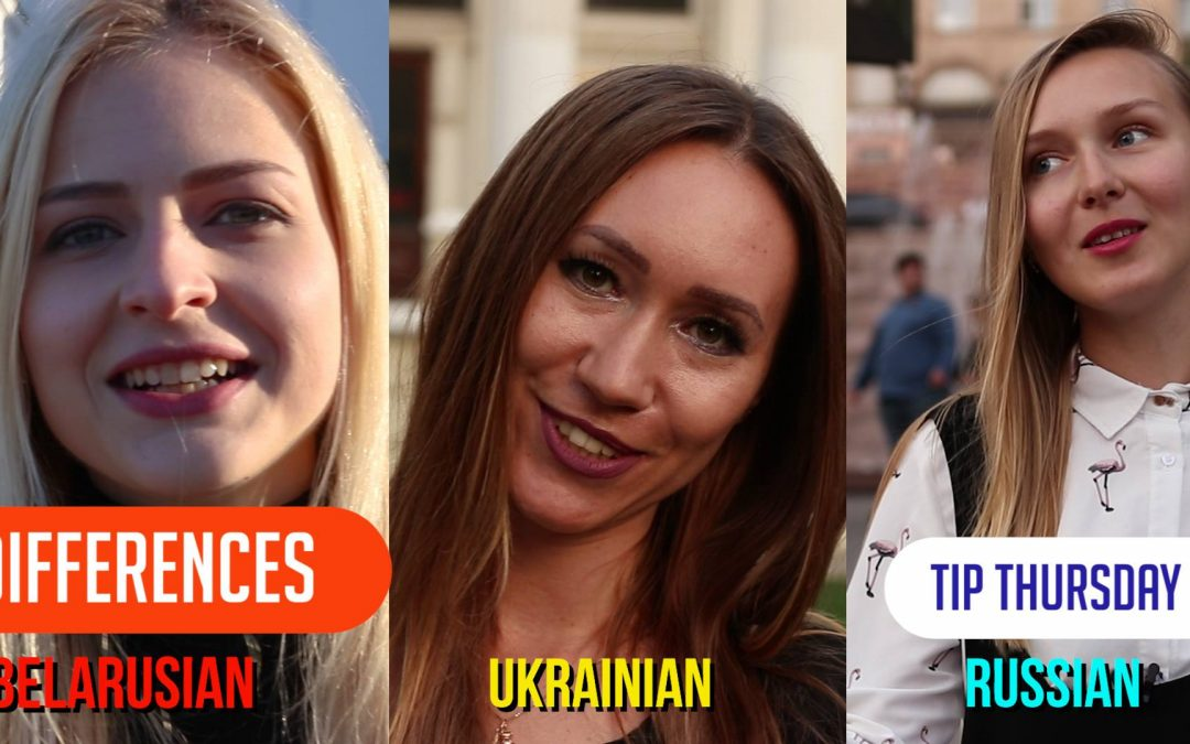 Differences between Russian, Belarusian and Ukrainian languages